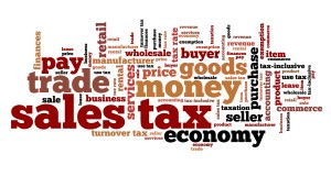 Sales tax - finance issues and concepts tag cloud illustration. Word cloud collage concept.